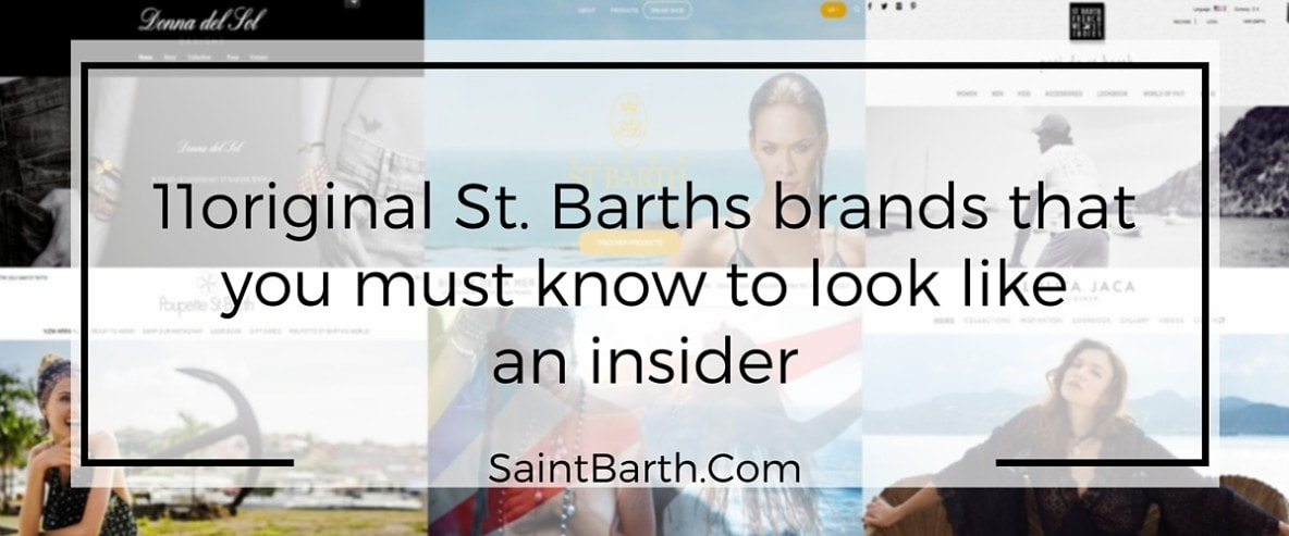 11original St. Barths brands that you must know to look like an insider